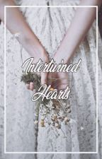 Intertwined hearts || e.p by narniacastles