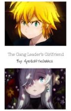The Gang Leader's Girlfriend by ApostleOfTheGoddess