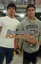 Bromance: An Enrique Gil-Daniel Padilla Story by August_jacinto