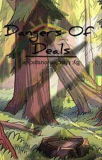Dangers Of Deals || Billdip by mischievouspickle