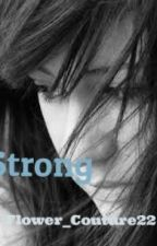 Strong by Flower_Couture22