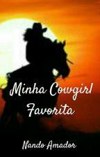 Minha Cowgirl Favorita ( LESBIAN)  by __Stark__