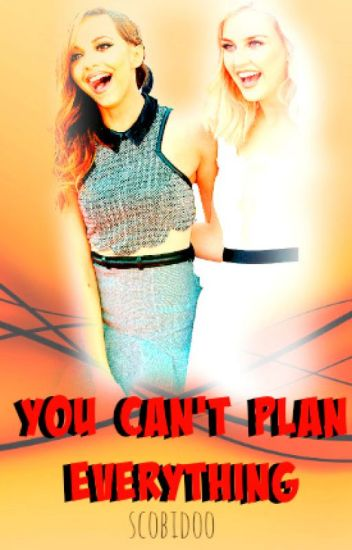 You can't plan everything (Jerrie)