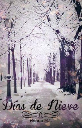 Días de Nieve {Terminada} by IhchIW
