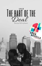 The Hart Of The Deal ✔️ by lillsiswriting