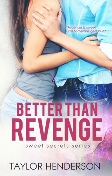 Better Than Revenge ♥ [Published]