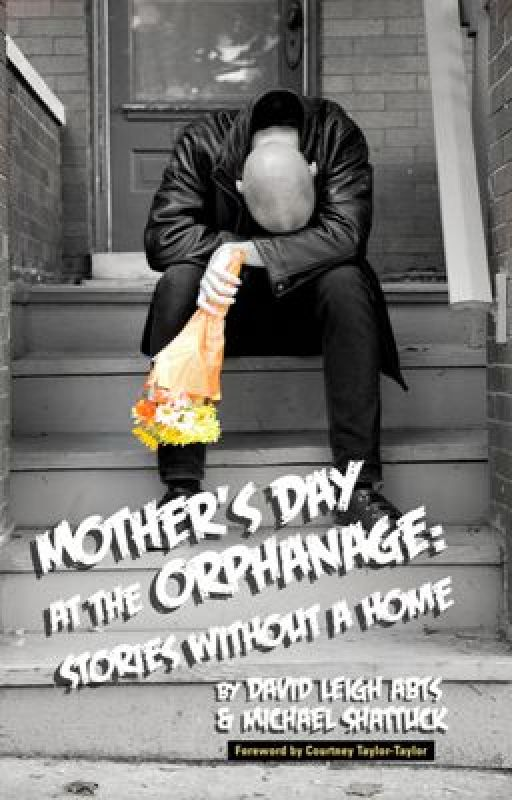 Mother's Day At The Orphanage: Stories Without A Home by DavidAbts
