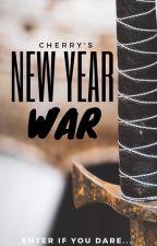New Year War | In Progress  by _CherryQueen_