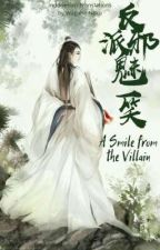 A Smile from the Villain [BL] by WagahaiNeko