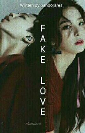 FAKE LOVE (seulminfanfic) by pandorares