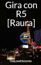 R5 [Raura] by TheLoveHistories