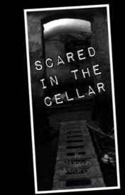 Scared in the cellar by hmeidinger