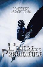 L'Encre Prodigieuse (INSCRIPTIONS FERMÉES) by LEncreProdigieuse