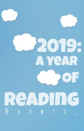 2019: A Year of Reading by howto_