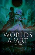 Worlds Apart by purvapalekar