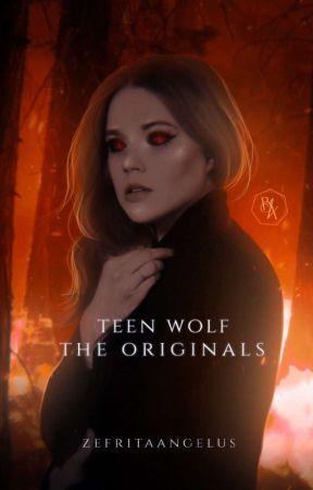 Teen Wolf - The Originals 🐺 {Korekce}  by ZefritaAngelus
