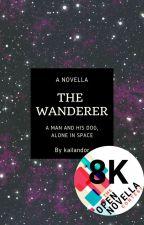 The Wanderer (DRAFT) by kailandor