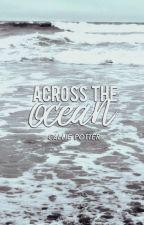Across the Ocean by calliequeen