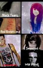 Black Tears, Red Rivers and Smudged War Paint by hannahoxobeth