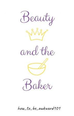 Beauty and the Baker by how_to_be_awkward101