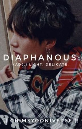 Diaphanous; (adj.) light, delicate. by ChimsYooniverse