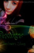 The Walkers Trilogy- Book 1- Destinee by S1nnersNeverSleep