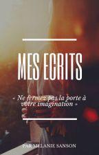 Mes Écrits by MelanieSasn