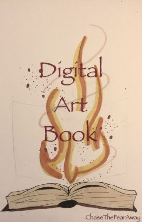 Digital Art Book by ChaseTheFearAway
