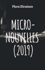 Micro-nouvelles (2019) by LaFloraison