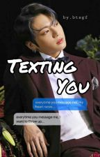 Texting You || Jungkook x Eunha  by byblackdiary