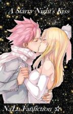 A Starry Nights Kiss: A NaLu Fanfiction ☆ by SailorStar64