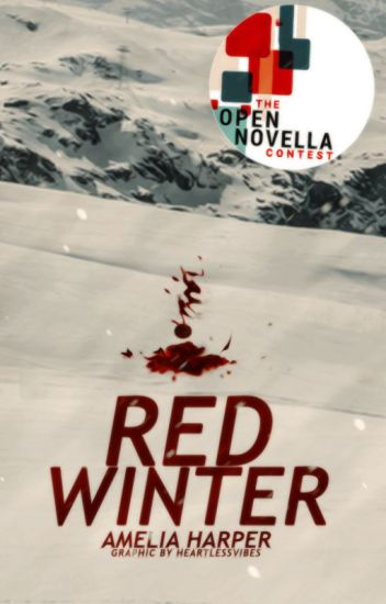 Red Winter // Open Novella Contest // UNEDITED