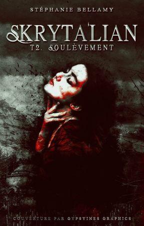 Skryta'lian : T2 - Soulèvement by Charlotte-Marguerite