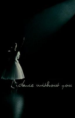 Dance Without You.