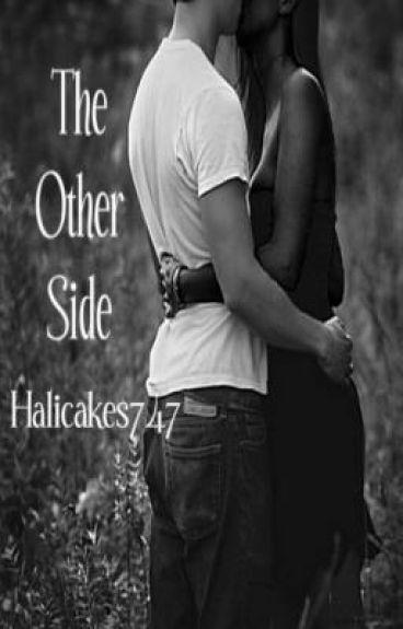 The Other Side: Gang Member & the Popular Girl