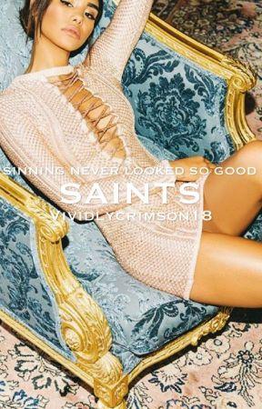 Saints  by Vividlycrimson18