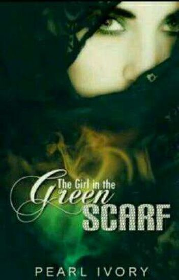 The Girl in The Green Scarf | ✓