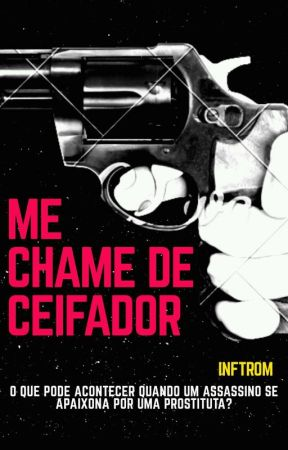Me Chame De Ceifador  by Inftrom