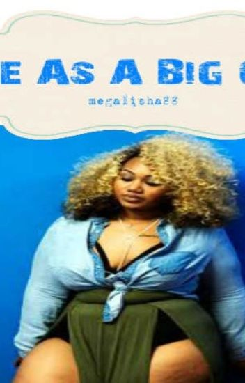 Life As A Big Girl