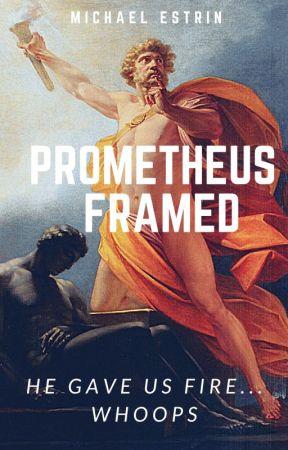 Prometheus Framed by mestrin