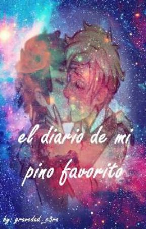 ∆el diario de mi pino favorito∆ by gravedad_c3ro