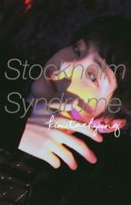 Stockholm Syndrome // KTH. ff by BTSfanfictionxx