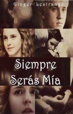 Siempre serás Mía, Granger by GingerLestrange