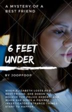 6 feet under by JoopFoop