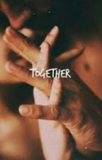 Together ( Urban Fiction ) by NishaTaylor