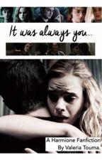 It was always you. by ValeriaTouma