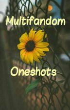 Multifandom Oneshots  by Dragon_Ryder