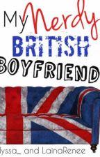 My Nerdy British Boyfriend (BoyxBoy) by _lyssa_
