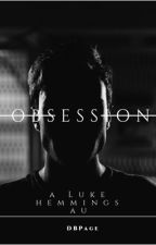 Addiction // LUKE HEMMINGS AU **MAJOR EDITING* by dbpage