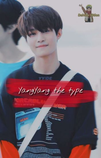 Nct Wayv Yangyang The Type Bad Alive Wattpad